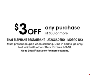 $3 off any purchase of $30 or more. Must present coupon when ordering. Dine in and to-go only. Not valid with other offers. Expires 2-9-18.Go to LocalFlavor.com for more coupons.