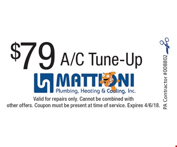 $79 A/C Tune-Up. Valid for repairs only. Cannot be combined with other offers. Coupon must be present at time of service. Expires 4/6/18.