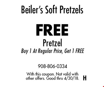 Beiler's Soft Pretzels FREE Pretzel Buy 1 At Regular Price, Get 1 FREE. With this coupon. Not valid with other offers. Good thru 4/30/18.