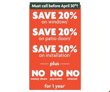 Save 20% on Windows, Save 20% on Patio Doors & Save 20% on Installation