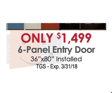 Only $1,499 6-panel entry door -36