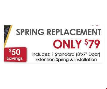 Spring Replacement  only $79