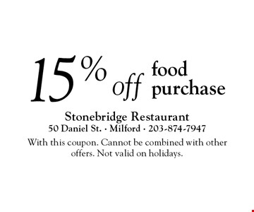 15% off food purchase. With this coupon. Cannot be combined with other  offers. Not valid on holidays.