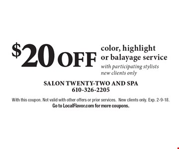 $20 OFF color, highlight or balayage service with participating stylists. new clients only. With this coupon. Not valid with other offers or prior services.New clients only. Exp. 2-9-18. Go to LocalFlavor.com for more coupons.