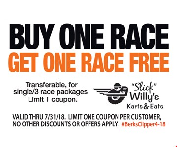 Buy One Race Get One Race Free.
