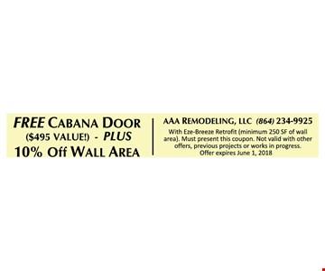 Free Cabana Door w/ 10% Off