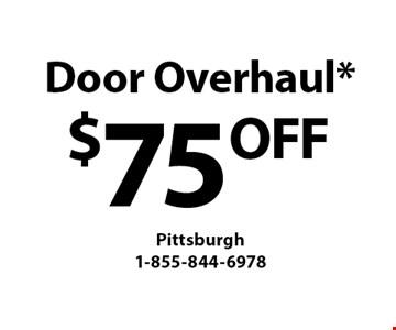 $75 OFF Door Overhaul*. *Must mention Clipper Magazine when calling