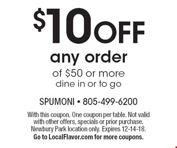 $10 OFF any order of $50 or more dine in or to go. With this coupon. One coupon per table. Not valid with other offers, specials or prior purchase. Newbury Park location only. Expires 12-14-18.Go to LocalFlavor.com for more coupons.