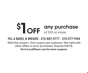 $1 Off any purchase of $10 or more. With this coupon. One coupon per customer. Not valid with other offers or prior purchases. Expires 6/8/18. Go to LocalFlavor.com for more coupons.