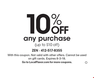 10% OFF any purchase (up to $10 off). With this coupon. Not valid with other offers. Cannot be used on gift cards. Expires 8-3-18. Go to LocalFlavor.com for more coupons.O