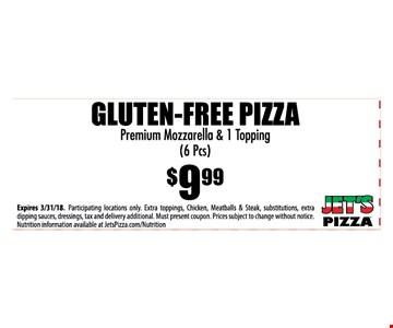 Gluten-free pizza $9.99