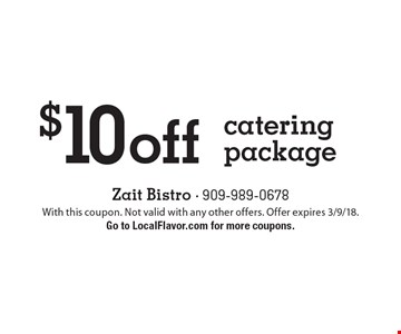 $10 off catering package. With this coupon. Not valid with any other offers. Offer expires 3/9/18. Go to LocalFlavor.com for more coupons.