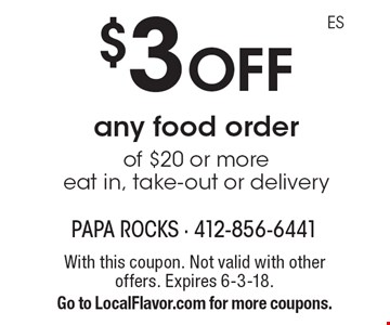 $3 off any food order of $20 or more. Eat in, take-out or delivery. With this coupon. Not valid with other offers. Expires 6-3-18. Go to LocalFlavor.com for more coupons.