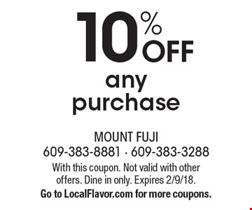 10% OFF any purchase. With this coupon. Not valid with other offers. Dine in only. Expires 2/9/18. Go to LocalFlavor.com for more coupons.