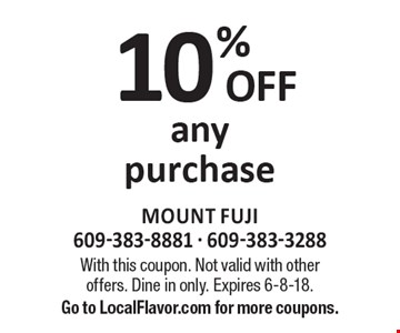 10% off any purchase . With this coupon. Not valid with other offers. Dine in only. Expires 6-8-18. Go to LocalFlavor.com for more coupons.