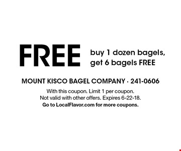 Buy 1 dozen bagels, get 6 bagels FREE. With this coupon. Limit 1 per coupon. Not valid with other offers. Expires 6-22-18. Go to LocalFlavor.com for more coupons.