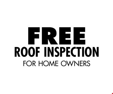 Free Roof Inspection For Home Owners.