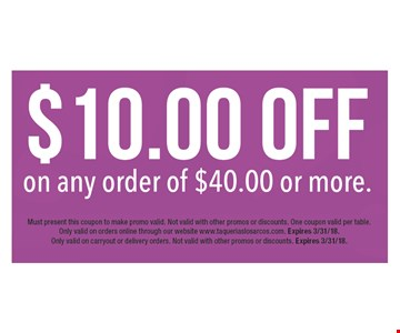 $10 off any order of $40 or more. Must present this coupon to make promo valid. Not valid with other promos or discounts. One coupon valid per table. Only valid on orders online through our website www.taqueriaslosarcos.com. Expires 3/31/18. Only valid on carryout or delivery orders. Not valid with other promos or discounts. Expires 3/31/18.