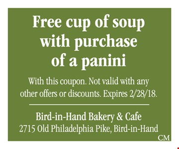 Free cup of soup with purchase of a panini