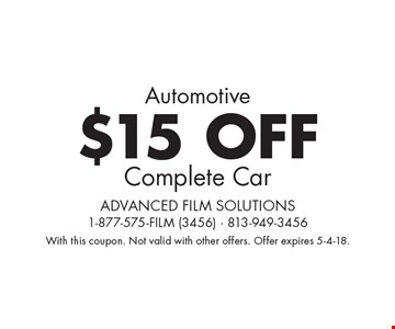 Automotive $15 OFF Complete Car. With this coupon. Not valid with other offers. Offer expires 5-4-18.