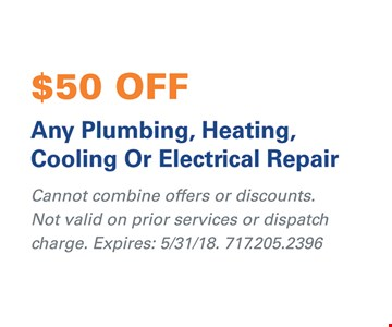 $50 off any plumbing, heating, cooling or electrical repair