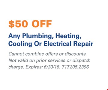 $50 Off any Plumbing, heating, cooling, or electrical repair