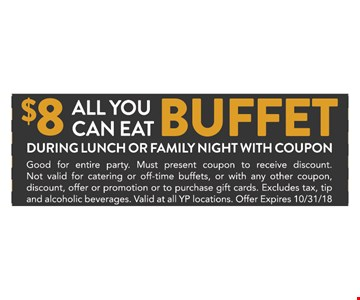 $8 all you can eat buffet