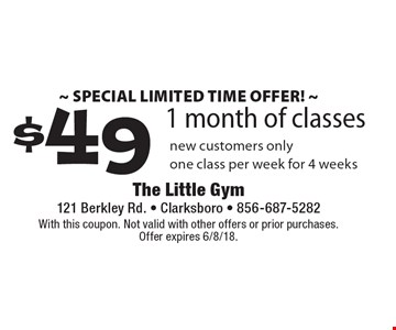 ~ SPECIAL LIMITED TIME OFFER! ~ $49 1 month of classes new customers onlyone class per week for 4 weeks. With this coupon. Not valid with other offers or prior purchases. Offer expires 6/8/18.
