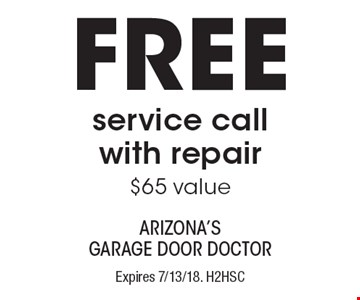 FREE service call with repair - $65 value. Expires 7/13/18. H2HSC - Limit one coupon per household, service, or invoice. Residential only. May not be combined with any other offer. Service area and other restrictions may apply, call for details.