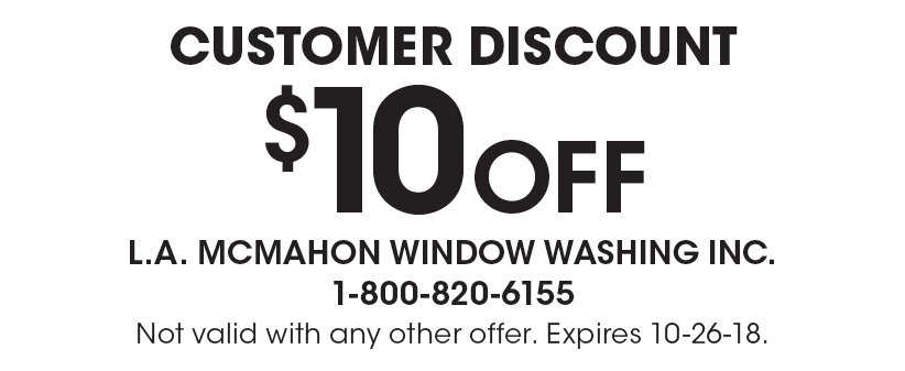 M MCMAHON WINDOW WASHING 10 Off Customer Discount Not Valid With Any Other  Offer