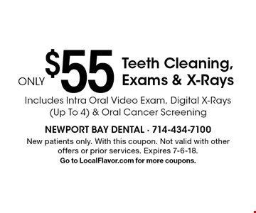 Only $55 Teeth Cleaning, Exams & X-Rays Includes Intra Oral Video Exam, Digital X-Rays (Up To 4) & Oral Cancer Screening. New patients only. With this coupon. Not valid with other offers or prior services. Expires 7-6-18. Go to LocalFlavor.com for more coupons.