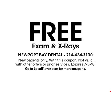 FREE Exam & X-Rays. New patients only. With this coupon. Not valid with other offers or prior services. Expires 7-6-18. Go to LocalFlavor.com for more coupons.