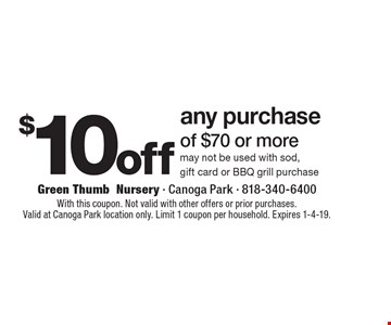 Green Thumb Nursery 10off Any Purchase Of 70 Or Moremay Not Be Used With