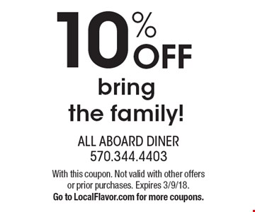 10% OFF - bring the family!. With this coupon. Not valid with other offers or prior purchases. Expires 3/9/18. Go to LocalFlavor.com for more coupons.