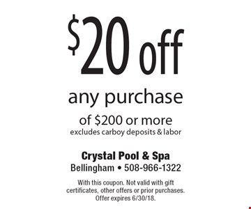 $20 off any purchase of $200 or more excludes carboy deposits & labor. With this coupon. Not valid with gift certificates, other offers or prior purchases. Offer expires 6/30/18.