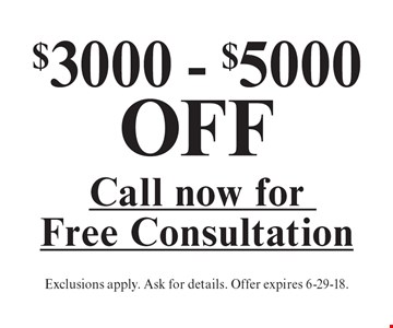 $3000 - $5000 OFF a sunroom. Call for a free consultation. Exclusions apply. Ask for details. Offer expires 6-29-18.