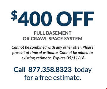 $400 Off crawl space or basement project