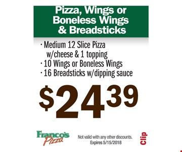 Pizza, Wings, or Boneless wings & breadsticks for just $24.39