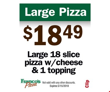Large pizza for $18.49