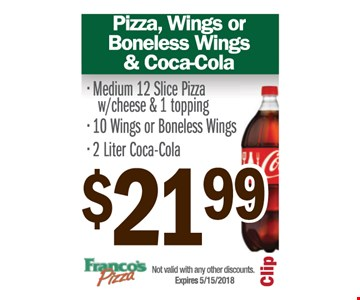 Pizza, Wings or boneless wings & coca-cola for $21.99