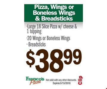 Pizza, wings or boneless wings & breadsticks $38.99