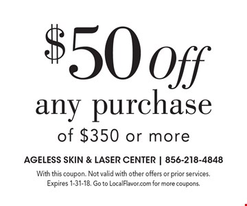 $50 Off any purchase of $350 or more. With this coupon. Not valid with other offers or prior services. Expires 1-31-18. Go to LocalFlavor.com for more coupons.