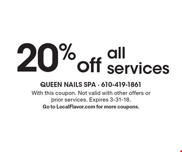 20% off all services. With this coupon. Not valid with other offers or prior services. Expires 3-31-18. Go to LocalFlavor.com for more coupons.