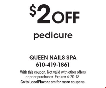 $2 OFF pedicure. With this coupon. Not valid with other offers or prior purchases. Expires 4-20-18. Go to LocalFlavor.com for more coupons.