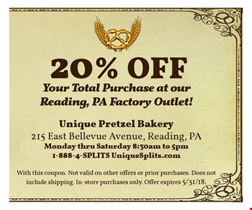 20% OFF Your total purchase at Our Reading, PA factory outlet