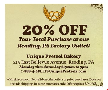 20% off your total purchase at our Reading, PA factory outlet! With this coupon. Not valid on other offers or prior purchases. Does not include shipping. In-store purchases only. Offer expires 6-30-18.
