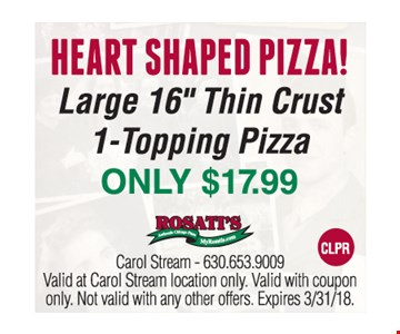 Heart shaped pizza! only $17.99