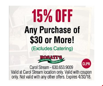 15% OFF Any Purchase of $30 or More!