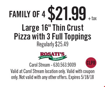 Family of 4 $21.99 + tax Large 16