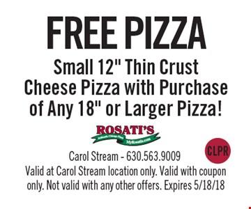 FREE PIZZA Small 12